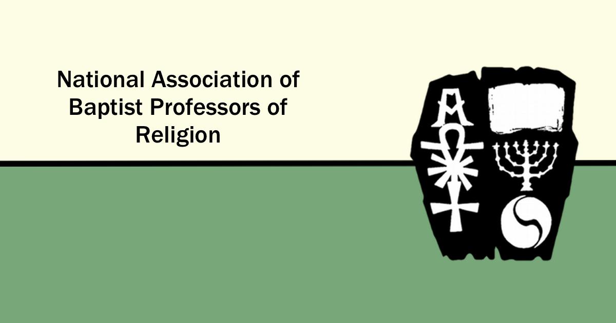 Nabpr National Association Of Baptist Professors Of Religion