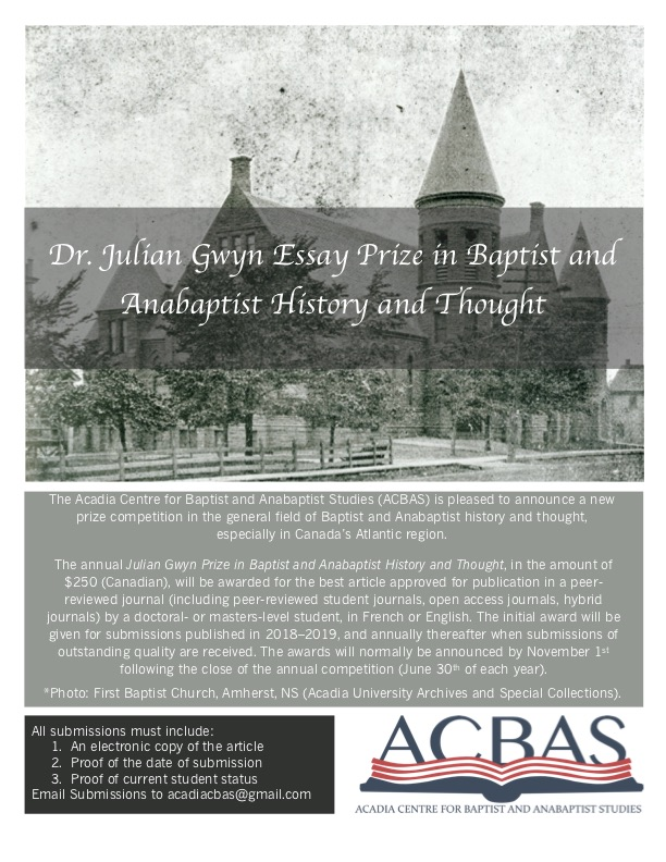 The Julian Gwyn Essay Prize in Baptist and Anabaptist History and Thought
